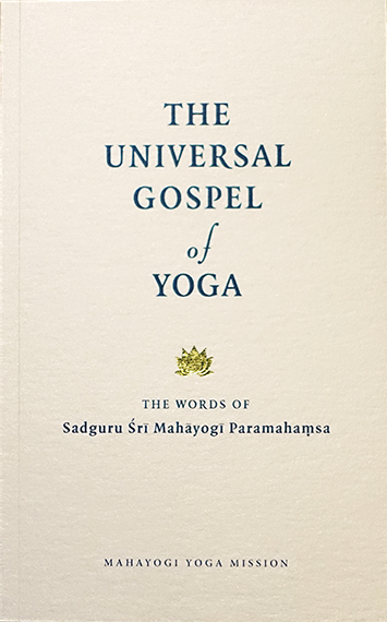 THE UNIVERSAL GOSPEL of YOGA